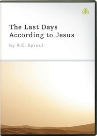 The Last Days According to Jesus - by R. C. Sproul (Twelve 30-minute messages on two DVD's)