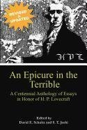 An Epicure in the Terrible: A Centennial Anthology of Essays in Honor of H. P. Lovecraft by Unknown(2011-06-30)
