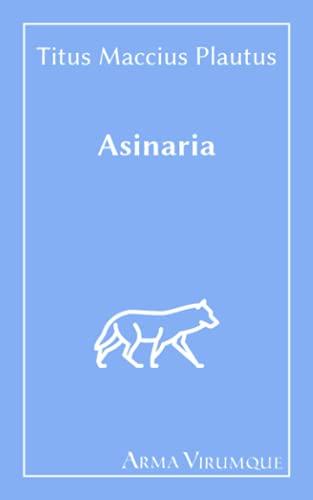 Asinaria - Titus Maccius Plautus