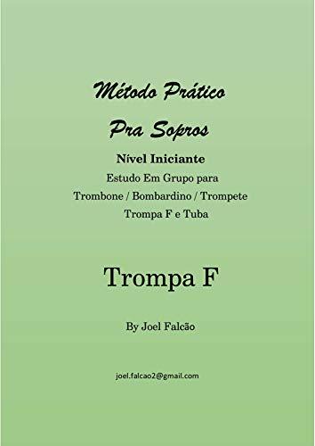 Método Pratico Pra Sopros p/ Trompa de Harmonia F: Aprenda