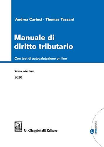 Manuale di diritto tributario. Con software di simulazione