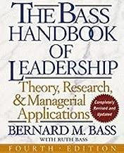 Handbook of Leadership - Theory, Research, & Application (4th, 09) by Bass, Bernard M - Bass, Ruth [Hardcover (2008)]