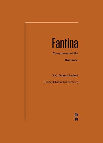 Fantina: Cenas da escravidão