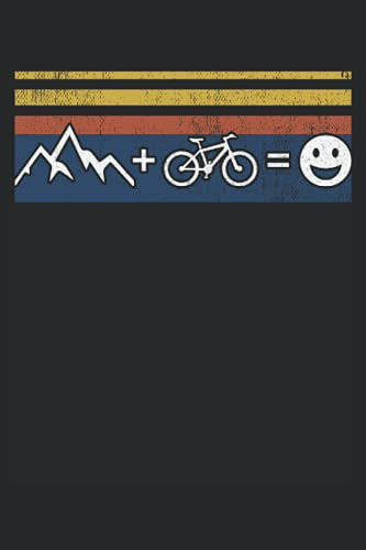 Moutains plus mountain bike equals happiness: Blank Lined Notebook Journal ToDo Exercise Book or Diary (6