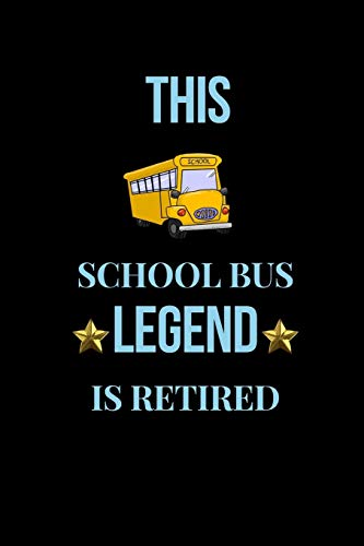 This School Bus Legend Is Retired: Retirement Gift| School Bus Driver Gifts| Colleague and Coworker