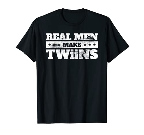 Hombre Hombres Reales Hacer Twiins Papá Padre Camiseta