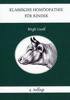 Klassische Homöopathie für Rinder 4. Auflage