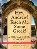 Hey, Andrew! Teach Me Some Greek! Level 1 Workbook