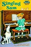 Singing Sam (Step Into Reading: A Step 3 Book)