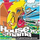 House Yo Mama: Collection