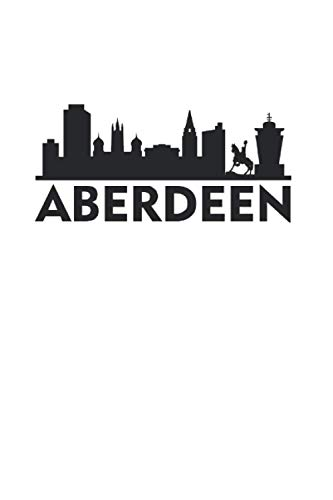 Aberdeen: Lined city notebook or travel notebook lined - Travel Journal for...