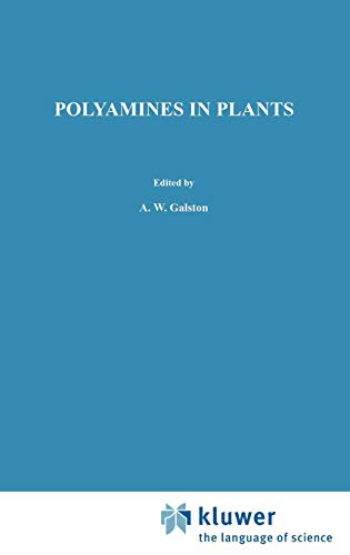 Polyamines in Plants (Advances in Agricultural Biotechnology (18), Band 18)