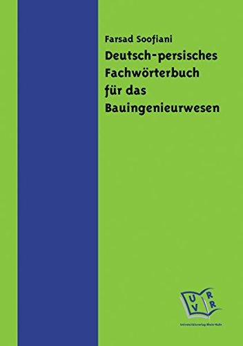 Deutsch-persisches Fachwörterbuch für das Bauingenieurwesen