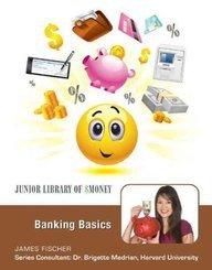 Banking Basics (Junior Library of Money)