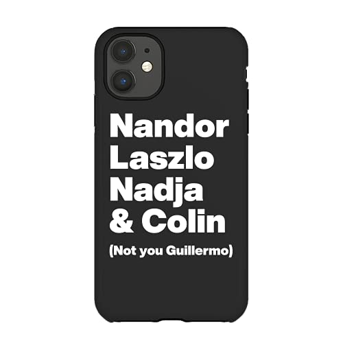 Nandor Laszlo Nadja And Colin Not You Guillermo What We Do In The Shadows White Text Graphic Classic Cases Custom 654