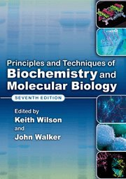 Principles and Techniques of Biochemistry and Molecular...