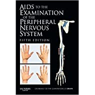 Aids to the Examination of the Peripheral Nervous System 5th (fifth) edition Text Only