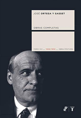Obras completas. Tomo VIII (1926/1932) [Obra póstuma] (Spanish Edition)