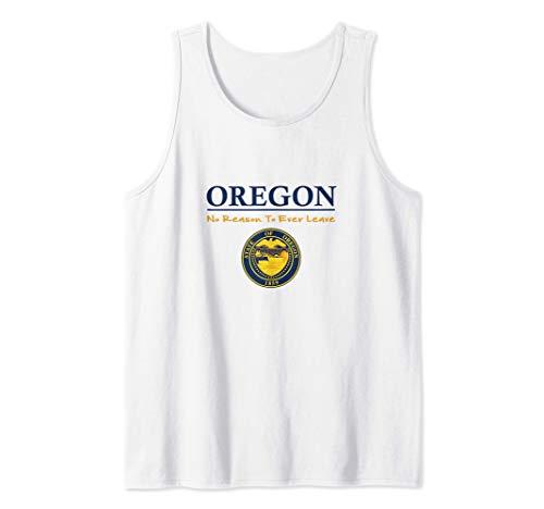 Oregon State Seal, Oregon is Beautiful, No Reason To Leave Camiseta sin Mangas