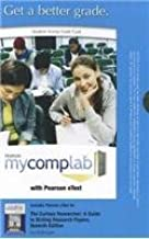 MyCompLab with Pearson eText -- Standalone Access Card -- for The Curious Researcher  (7th Edition) (MyCompLab (Access Codes))