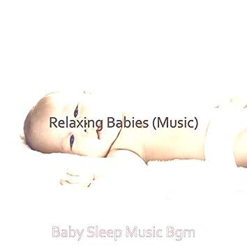 Relaxing Babies (Music)