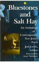 Bluestones and Salt Hay: An Anthology of Contemporary New Jersey Poets