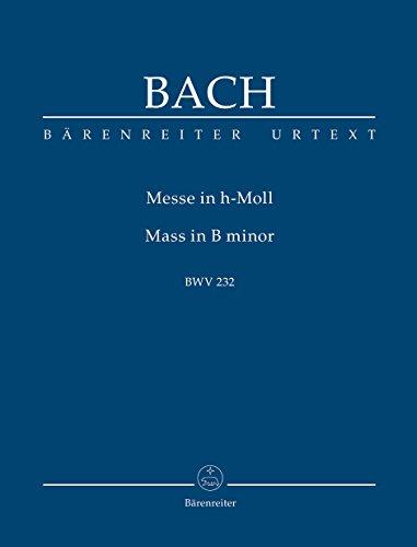 Messe h-Moll BWV 232 (Urtext der NBArev). BÄRENREITER URTEXT. Studienpartitur, Urtextausgabe