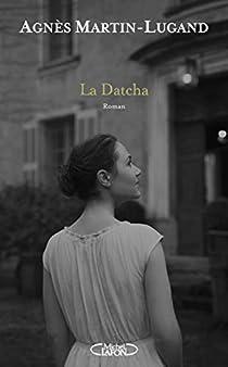 La Datcha - Agnès Martin-Lugand 31VVlqQw30L._SX210_