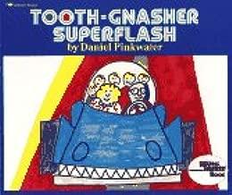 TOOTH - GNASHER SUPERFLASH (Reading Rainbow)