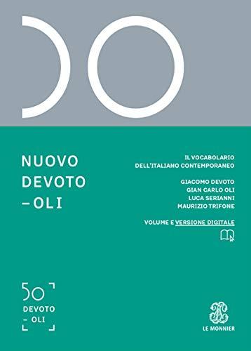 Nuovo Devoto-Oli. Il vocabolario dell'italiano contemporaneo 2020. Con App scaricabile su smartphone e tablet