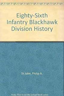 Eighty-Sixth Infantry Blackhawk Division History