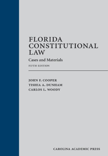Florida Constitutional Law: Cases and Materials, Fifth Edition