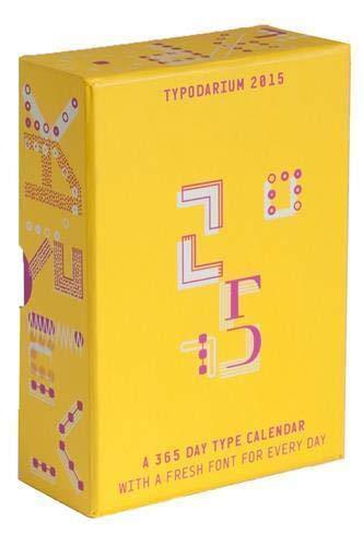 Typodarium 2015: The Daily Dose of Typography: The Daily Dose of Typography. Abreißkalender mit 365 Fonts