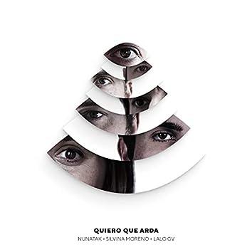 Quiero que arda (feat. Silvina Moreno) [Sesiones Salvajes]