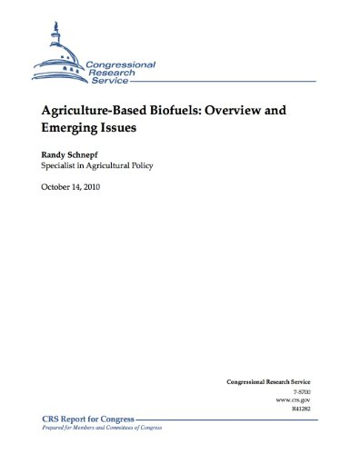 Agriculture-Based Biofuels: Overview and Emerging Issues