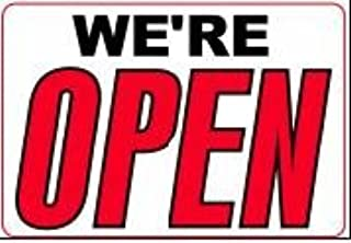 WE'RE OPEN / CLOSED 14x20 Heavy Duty Plastic Sign