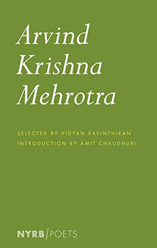 Image of Arvind Krishna Mehrotra: Selected Poems and Translations (Nyrb Poets)