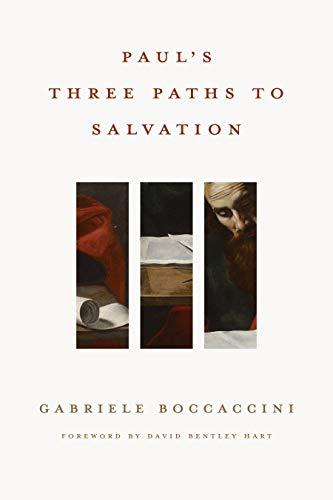 Paul's Three Paths to Salvation (English Edition)