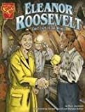 Eleanor Roosevelt: First Lady of the World (Graphic Biographies)