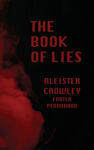 Compare Textbook Prices for The Book of LIES  ISBN 9782357284807 by Crowley, Aleister
