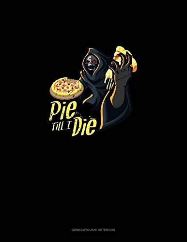 Pie Til I Die: Genkouyoushi Notebook: 1807