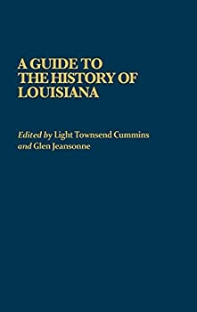 Best louisiana the history of an american state an Reviews