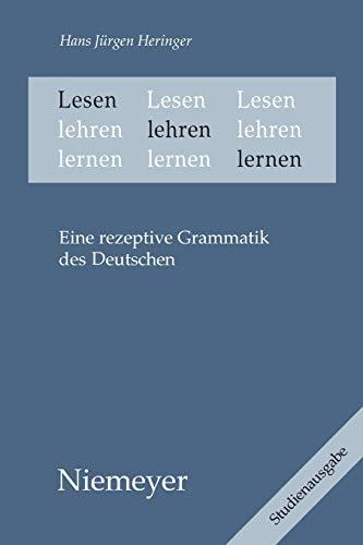 Lesen lehren lernen: Eine rezeptive Grammatik des Deutschen