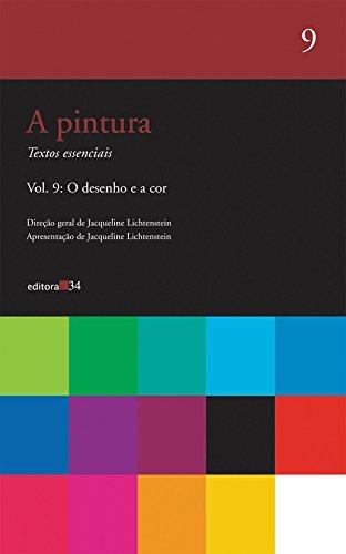 A pintura - vol. 09: O desenho e a cor: Volume 9
