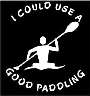 """Chase Grace Studio I Could Use A Good Paddling River Camping Vinyl Decal Sticker