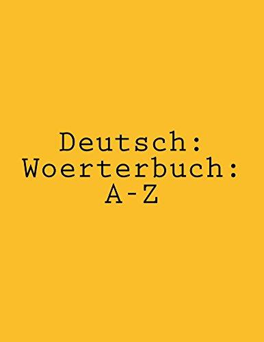 Deutsch: Woerterbuch: A-Z