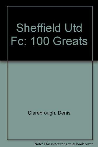 Image OfSheffield United FC (100 Greats)