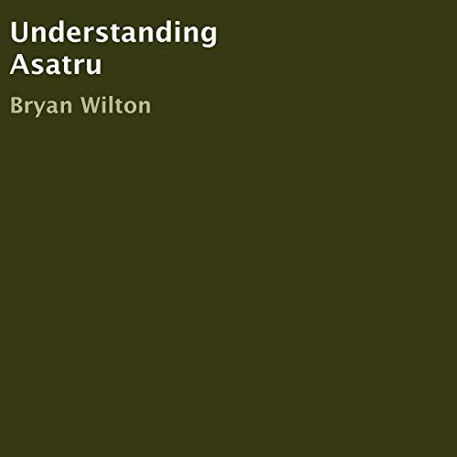 Understanding Asatru audiobook cover art