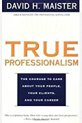 TRUE PROFESSIONALISM 1st (first) edition Text Only Paperback