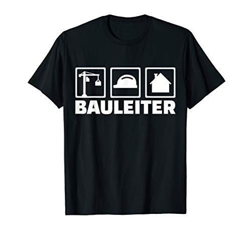 Bauleiter T-Shirt